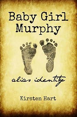 Baby Girl Murphy: Alias Identity