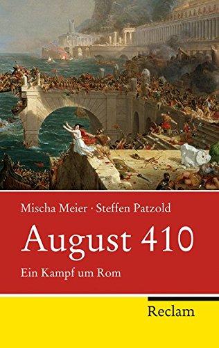 August 410: Ein Kampf um Rom (Reclam Taschenbuch)