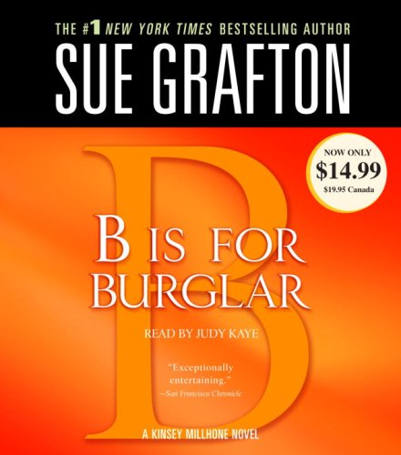 B Is For Burglar (A Kinsey Millhone Novel)