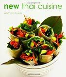 New Thai Cuisine, Nathan Hyam, 1552851850
