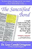img - for The Sanctified Bond by Grace M Cornish-Livingstone (2006-10-21) book / textbook / text book