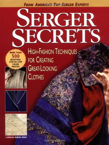 Serger Secrets: High-Fashion Techniques for Creating Great-Looking - Stores Lee Outlets