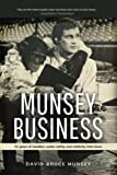 img - for Munsey Business: 51 Years of Weather, Water Safety and Celebrity Interviews book / textbook / text book