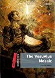 img - for The Vesuvius Mosaic (Dominoes. Level 3) book / textbook / text book