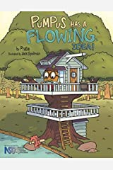 Pumpus Has A Flowing Idea! Paperback