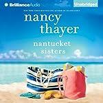 Nantucket Sisters: A Novel | Nancy Thayer
