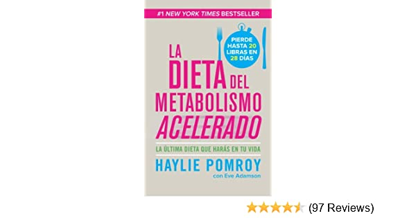 La dieta de metabolismo acelerado: Come más, pierde más (Spanish Edition) - Kindle edition by Haylie Pomroy. Health, Fitness & Dieting Kindle eBooks ...