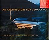 Frank Lloyd Wright: An Architecture for Democracy, Aaron G. Green and Donald P. DeNevi, 0962502901