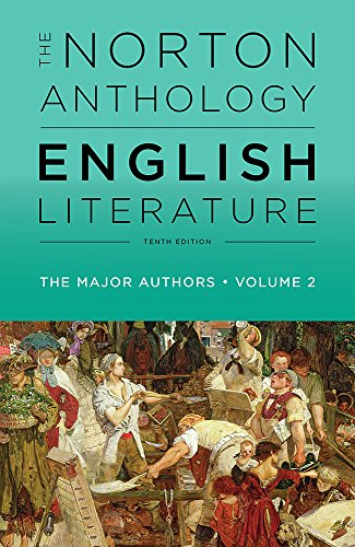 The Norton Anthology of English Literature, The Major Authors (Tenth Edition)  (Vol. 2)