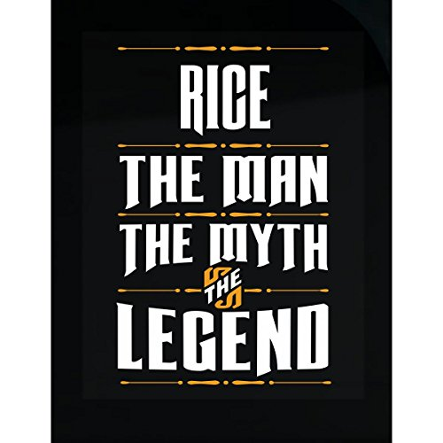 - Prints Express Rice The Man The Myth The Legend Surname Humor - Sticker