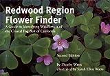 Redwood Region Flower Finder, Phoebe Watts, 0912550252
