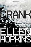 Crank by Ellen Hopkins (2013-08-06)
