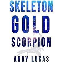 SKELETON GOLD: Scorpion (James Pace novels Book 3)