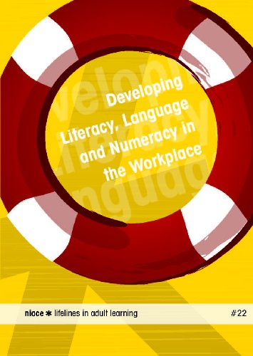 Lifelines 22: Developing Literacy, Language and Numeracy in the Workplace (Lifelines S)