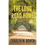 The Long Road Home: Romantic Murder Mystery