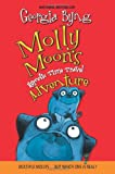 Molly Moon's Hypnotic Time Travel Adventure, Georgia Byng, 0060750340