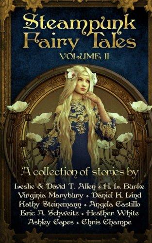 Steampunk Fairy Tales 2 (Volume 2)