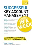 Key Account Management in a Week: Teach Yourself