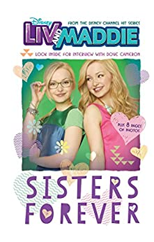 Liv and Maddie: Sisters Forever: Look Inside for an Interview with Dove Cameron!