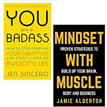 you are a badass and mindset with muscle 2 books collection set - how to stop doubting your greatness and start living an awesome life, proven strategies to build up your brain, body and business