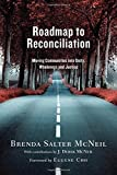 Roadmap to Reconciliation: Moving Communities