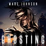 Ghosting | Marc Johnson