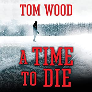 A Time to Die Audiobook