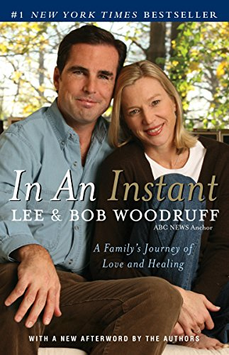 In An Instant by Lee and Bob Woodruff