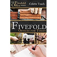 The Fivefold Offices for Today (The Fivefold Office Series Book 1)