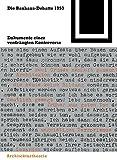 img - for Die Bauhaus-Debatte 1953 (Bauwelt Fundamente) (German Edition) book / textbook / text book