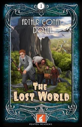 Download Foxton Readers: The Lost World: 400 Headwords Level 1: Graded ESL / EAL / ELT Readers pdf