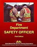 Fire Department Safety Officer, Stowell, Fred, 087939191X