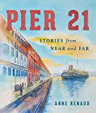 Pier 21: Stories from Near and Far