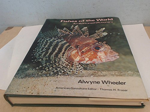 Fishes of the world: An illustrated dictionary (Dictionary Fish)