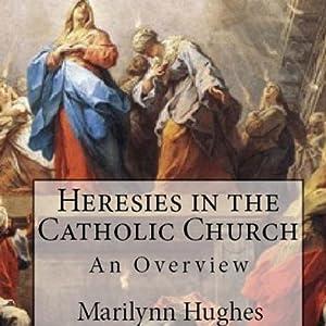 Heresies in the Catholic Church Audiobook