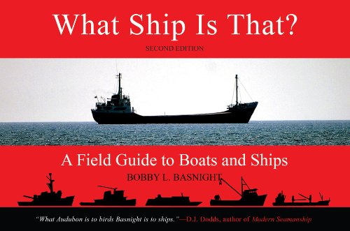 What Ship Is That?, Second Edition: A Field Guide to Boats and Ships pdf