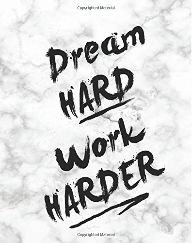 """Dream Hard Work Harder: Inspiration Quote Journal Wide   Ruled College Lined Composition   Notebook For 132 Pages of 8""""x10""""   Lined Paper Journal ... Motivational Composition Book Series) ebook"""