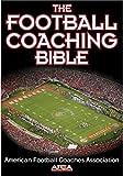 The Football Coaching Bible (The Coaching Bible)