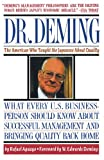 Dr. Deming: The American Who Taught the Japanese About Quality