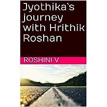 Jyothika`s journey with Hrithik Roshan