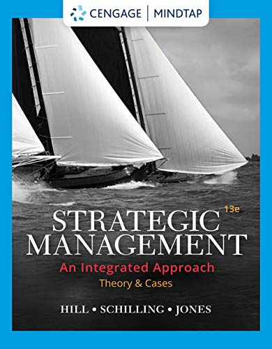 MindTap for Hill/Schilling/Jones' Strategic Management: Theory & Cases: An Integrated Approach, 13th Edition [Online Code] by Cengage Learning