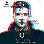 Schizo: A Novel | Nic Sheff