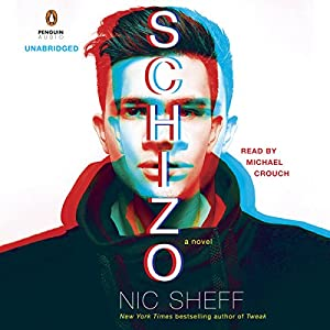 Schizo: A Novel Hörbuch