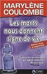 Les morts nous donnent signe de vie par Coulombe
