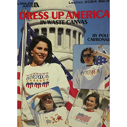 Dress up America in waste canvas (Leisure Arts leaflet)
