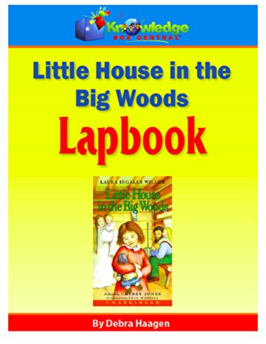 Lapbook - Little House in the Big Woods: Plus FREE Printable Ebook (Little House In The Big Woods Lapbook)