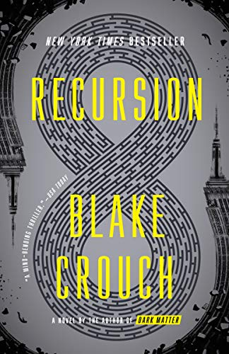 Recursion: A Novel by [Crouch, Blake]
