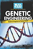 Genetic Engineering: Modern Progress or Future Peril? (USA Today's Debate: Voices & Perspectives)
