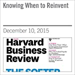 Knowing When to Reinvent | Mark Bertolini,David Duncan,Andrew Waldeck