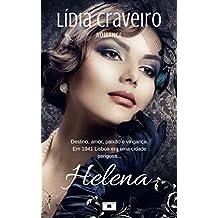 Helena: Em 1941 Lisboa era uma cidade perigosa...